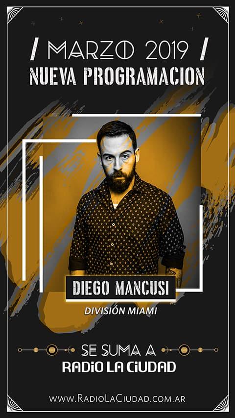 """Llega Diego Mancusi a Radio La Ciudad con """"División Miami"""" 3"""